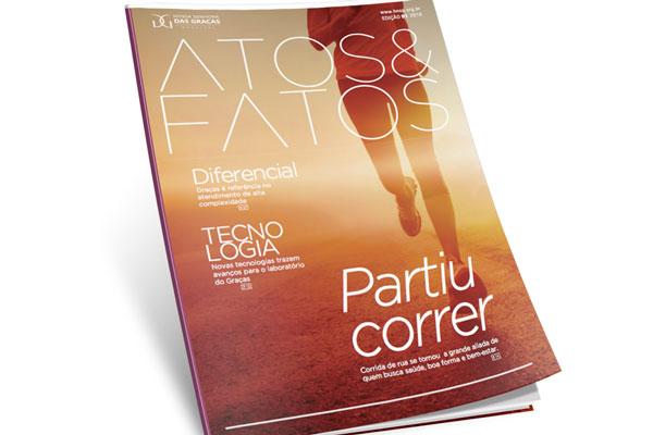 Revista Atos e Fatos ANO 2016 ED. 01 - Hospital Nossa Senhora da Graça