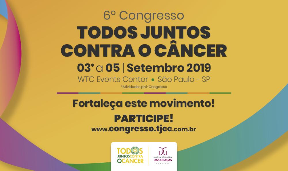 HNSG apoia o 6º Congresso Todos Juntos Contra o Câncer - Hospital Nossa Senhora da Graça