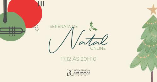 HNSG convida para Serenata de Natal Online - Hospital Nossa Senhora da Graça